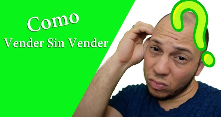 Vender Sin Vender José Blog Dinero Extra RD