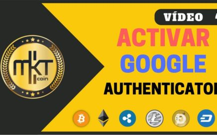 VÍDEO 4 | Como Activar El Google Authenticator en C-CEX