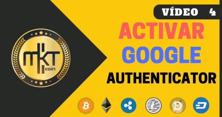 VÍDEO 4 | Como Activar El Google Authenticator en C-CEX
