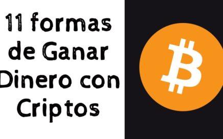 11 FORMAS DE GANAR DINERO CON CRIPTOMONEDAS