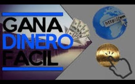 GANAR DINERO FACIL EN INTERNET - 2018