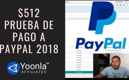 $512 Prueba de Pago Yoonla Español 2018 a Paypal - Ganar Dinero En Internet Yoonla Evolve