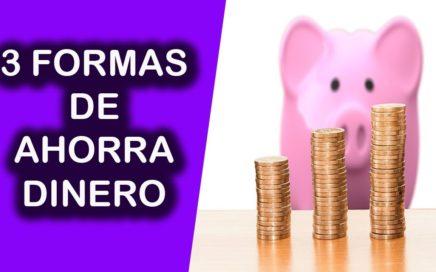 como ahorrar dinero 2018 - 2019  / 3 METODOS DE AHORRO