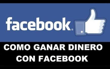Como GANAR DINERO CON FACEBOOK 2018 #How to EARN MONEY WITH FACEBOOK in Spanish