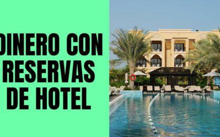 Como Ganar Dinero con Reservaciones de Hoteles Online