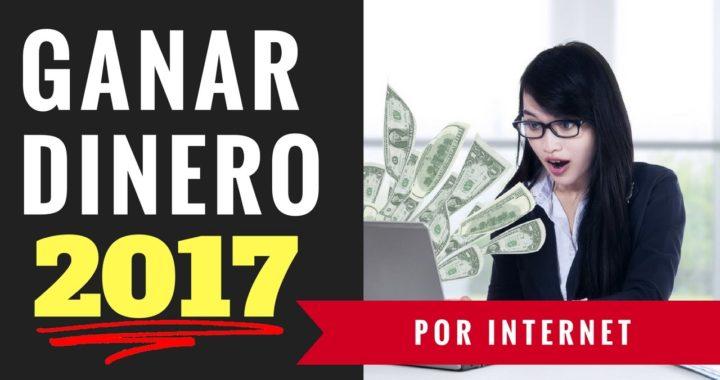 Como Ganar Dinero Por Internet 2017 | 100% ENFOQUE EN TU PROYECTO