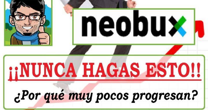 ¡Como Progresar en Neobux 2018!    ¡Nunca Rentes Referidos de esta manera!!