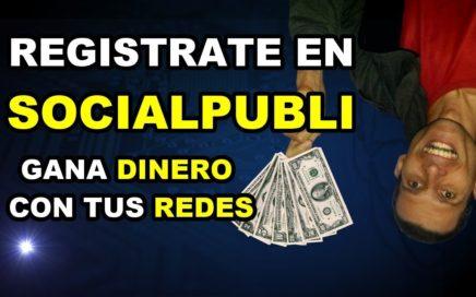 Como registrarte en Socialpubli.com - Gana dinero con tu redes sociales | Tutorial