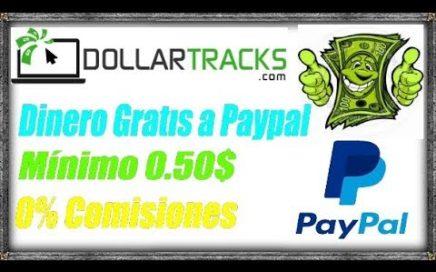 Dollar Tracks 2018 - Ganar de 0.05$ a 0.10$ en 15 minutos DINERO GRATIS A PAYPAL