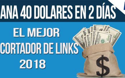 EL ACORTADOR DE LINKS QUE MAS PAGA 2018 + RETIRO DINERO EN VIVO