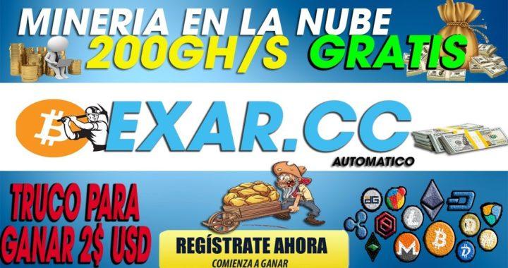 EXAR.CC| Nueva Mineria En la nube 200Gh/s Gratis| Truco Para Generar 2 Dolares Facil y Rapido|(SCAM)