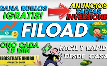 Fiload| Gana Rublos Desde Casa GRATIS| Bonus Cada 15 Minutos DINERO EXTRA| 2018 TUTORIAL