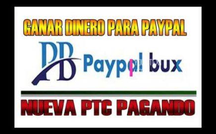 Gana Dinero Con Paypal  con PaypalBux actualizado 2018