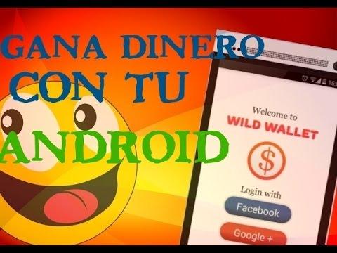 Gana Dinero con tu Android - Wild Wallet |  Gana Dinero Paypal