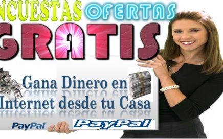 Gana Dinero Por Internet Con  Encuestas, Ofertas,Anuncios,Tareas,Todo Gratis Pago por Paypal