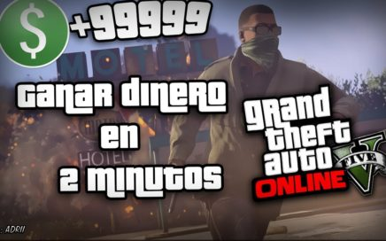 GANAR DINERO EN 2 MINUTOS GTA 5 ONLINE (100% LEGAL) SIN BANEOS