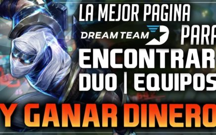 GANAR DINERO JUGANDO LEAGUE OF LEGENDS || ENCONTRAR DUO - EQUIPO Y MONETIZAR