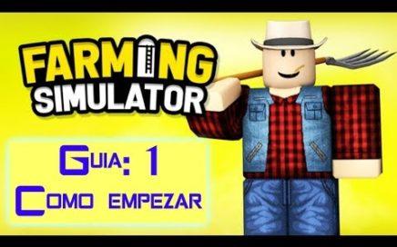 Guia 1 Farming Simulator- Como empezar y ganar dinero rapido
