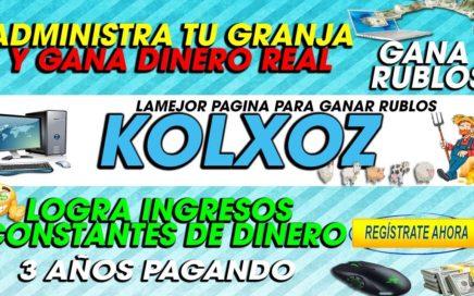 Kolzox | Tu Mejor Inversion para ganar Rublos| Gana dinero Con tu Propia GRANJA| 2018 (RECOMENDADA)