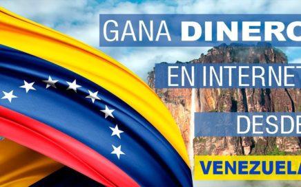 LAS MEJORES PAGINAS PARA GANAR DINERO EN VENEZUELA