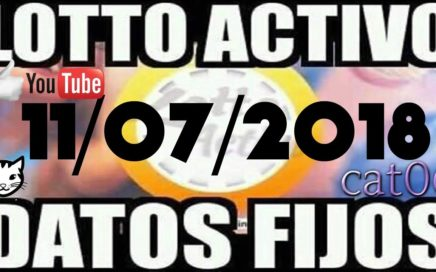 LOTTO ACTIVO DATOS FIJOS PARA GANAR  11/07/2018 cat06