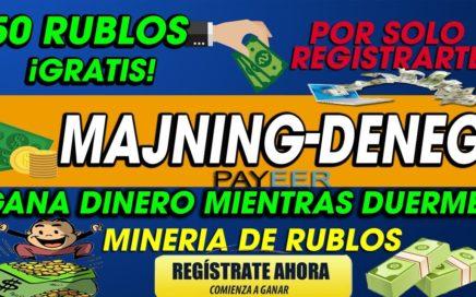 Majning-Deneg|  50 RUBLOS POR REGISTRO | MINADORA DE RUBLOS GRATUITA|  DINERO EN AUTOMATICO | 2018