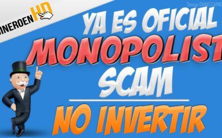 MONOPOLIST ya es SCAM - JUNIO 2018 | NO INVERTIR | RUBLOS | NO PAGA!!