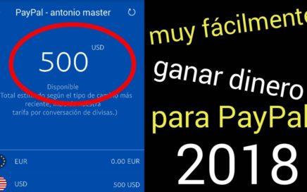 MUY FÁCILMENTE GANAR DINERO PARA PayPal 2018/brutalmente gana dinero rápido