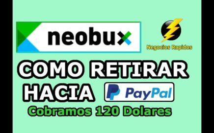 Neobux Como Cobrar a Paypal 2018 +120 Dolares Retirados