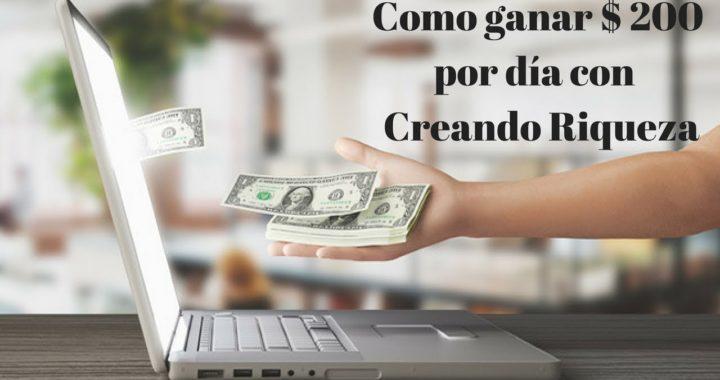 Sistema Creando Riqueza como ganar Dinero