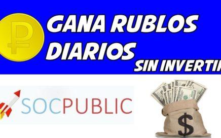 SOCPUBLIC - GANA RUBLOS DIARIOS SIN INVERTIR (MINIMO DE PAGO 10.00 RUBLOS)