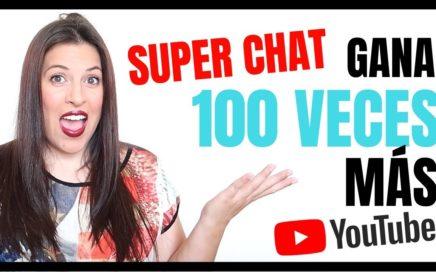Super Chats | Gana 100 Veces Mas Dinero Haciendo Directos en YouTube | Como funciona super chat