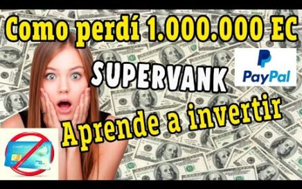 Supervank COMO INVERTIR BIEN Y GANAR DINERO