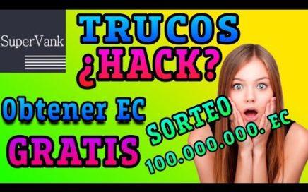 SUPERVANK TRUCOS PARA GANAR MUCHOS EC 2018 HACK