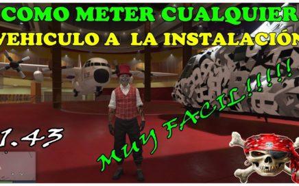 TRUCO GTA 5 ONLINE COMO LLEVAR CUALQUIER VHL A LAS INSTALACIONES PS4 XBOX Y PC
