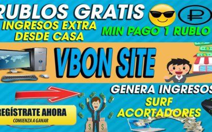Vbon.site| GANA RUBLOS GRATIS CON ANUNCIOS Y ACORTADORES| SIN INVERTIR GANA DINERO DESDE CASA| 2018