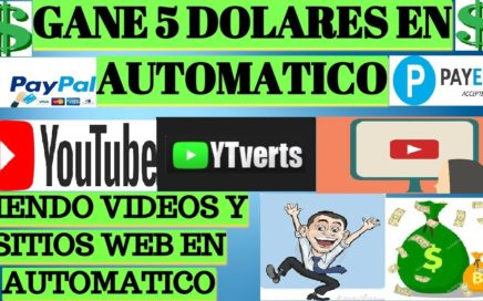 YTVERTS Gana $5,00 Dolares FACIL Viendo Videos de YOUTUBE en Automático