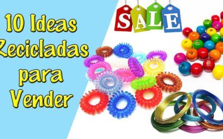 10 Ideas de Manualidades para Vender #1 (Reciclaje) Ecobrisa