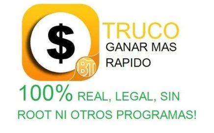 TRUCO BIGTIME! - GANAR DINERO MAS RAPIDO 100% REAL, SEGURO Y FUNCIONAL (+ COMPROBANTES)