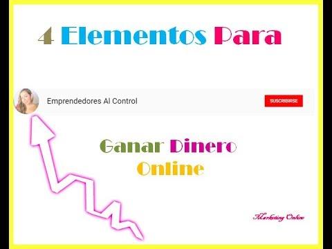 4 Elementos Para Ganar Dinero Online
