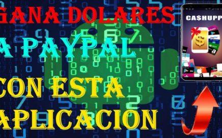 Aplicacion para Ganar Dolares a Paypal 100% real