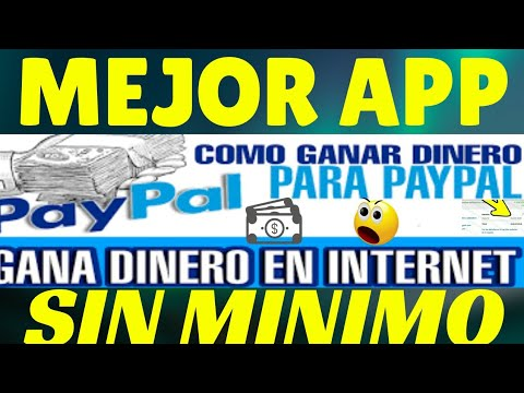 App para Ganar Dinero por Paypal Sin Minimo de Pago + PRUEBA DE PAGO 2018