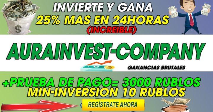 AURAINVEST-COMPANY  PRUEBA DE PAGO 3000 MIL RUBLOS (BRUTAL)   INVIERTE  Y GANA 25% MAS EN 24HORAS