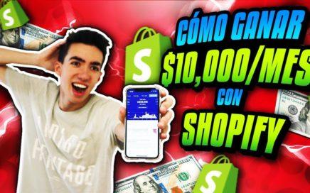 Cómo GANAR 10,000$ al Mes con Shopify Dropshipping