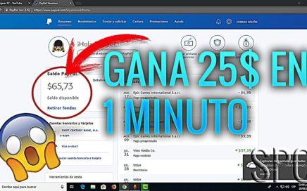 Cómo Ganar $25 Dolares a Paypal en 1 minuto sin Invertir 2018