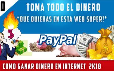 COMO GANAR DINERO EN INTERNET 100 DOLARES DIARIOS PARA PAYPAL | 10 AGOSTO 2018