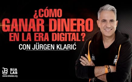 Cómo Ganar Dinero En La Era Digital - Jürgen Klarić