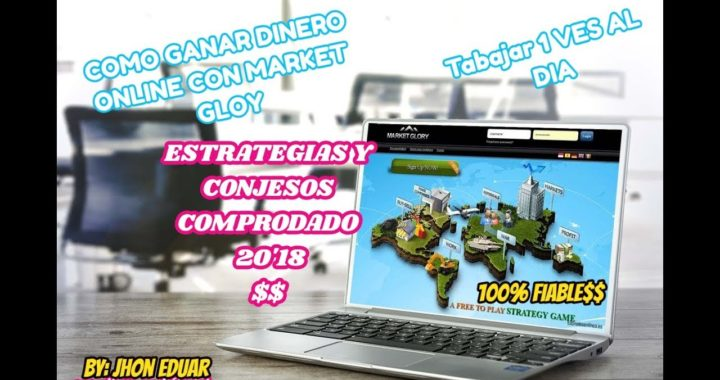 Como ganar Dinero Online - Trabajando Una Vez al Dia - Market Glory COMPROBANTE DE PAGO