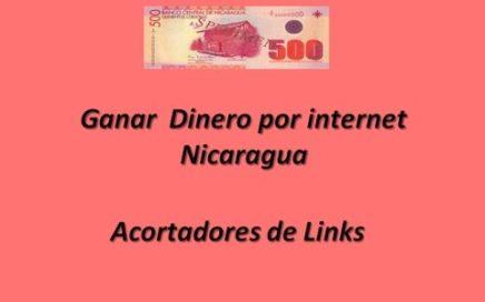 ¿Cómo ganar dinero por internet en NICARAGUA  y LA? -  Gratis y Fácil Mejor Acortador de Link