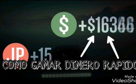 COMO GANAR DINERO RAPIDAMENTE EN GTA V ONLINE